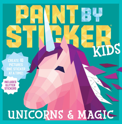 Paint by Stickers Book : Unicorns and Magic