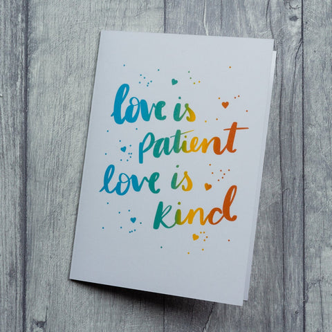 Love is patient - card