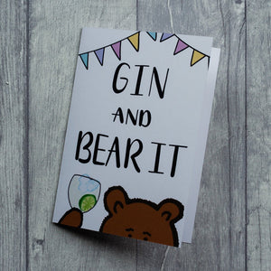 Gin and bear it - card