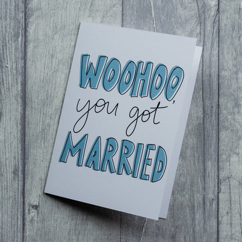 Woohoo you got married