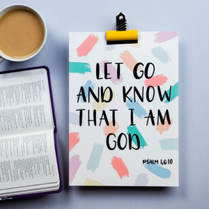 Let go and know that I am God