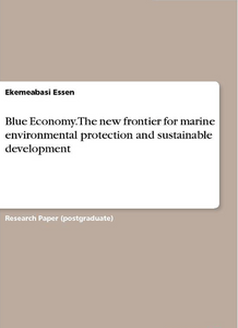 Blue Economy: The New Frontier for Marine Environmental Protection and Sustainable Development