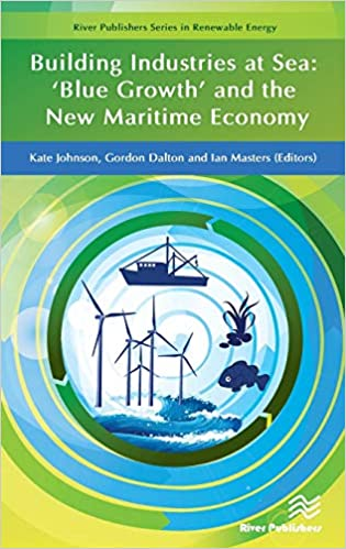 Building Industries at Sea: 'Blue Growth' and the New Maritime Economy