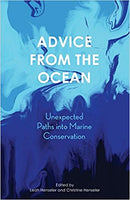 Advice from the Ocean: Unexpected Paths into Marine Conservation