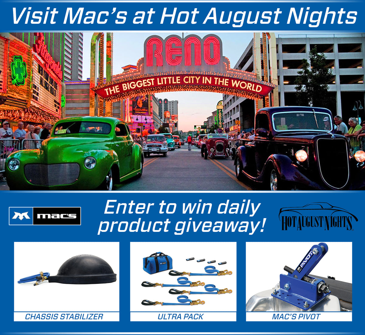 Visit Mac's at Hot August Nights & Enter to Win!
