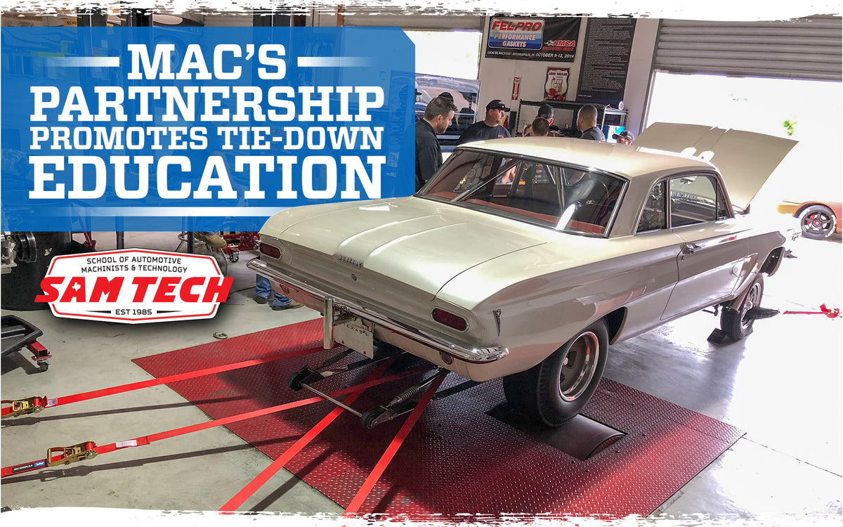 Mac's Partnership with SAM Tech Promotes Tie-Down Education
