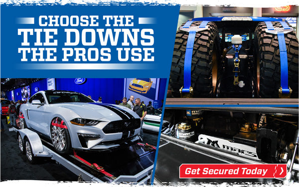 Choose the Tie Downs the Pros Use