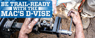 Be Trail-Ready with Mac's D-Vise