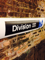Division Blue Line CTA Sign