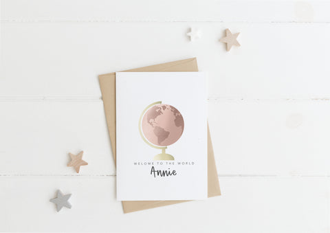Personalised Globe Welcome To The The World Card & Envelope