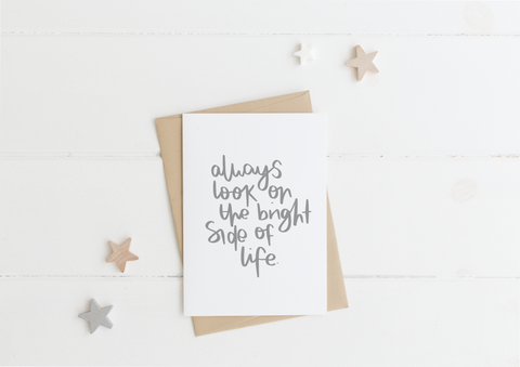 Bright Side Of Life Card & Envelope