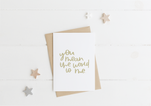 You Mean The World To Me Card & Envelope