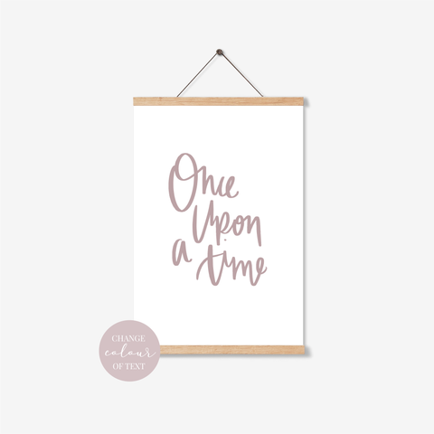'Once Upon A Time' Print