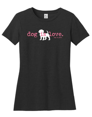 T-shirt: Dog is Love (women's short sleeve)