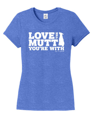 T-Shirt: Love The Mutt You're With womens, Blue