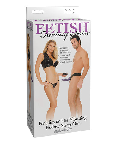 Fetish Fantasy Series for Him or Her Vibrating Hollow Strap On