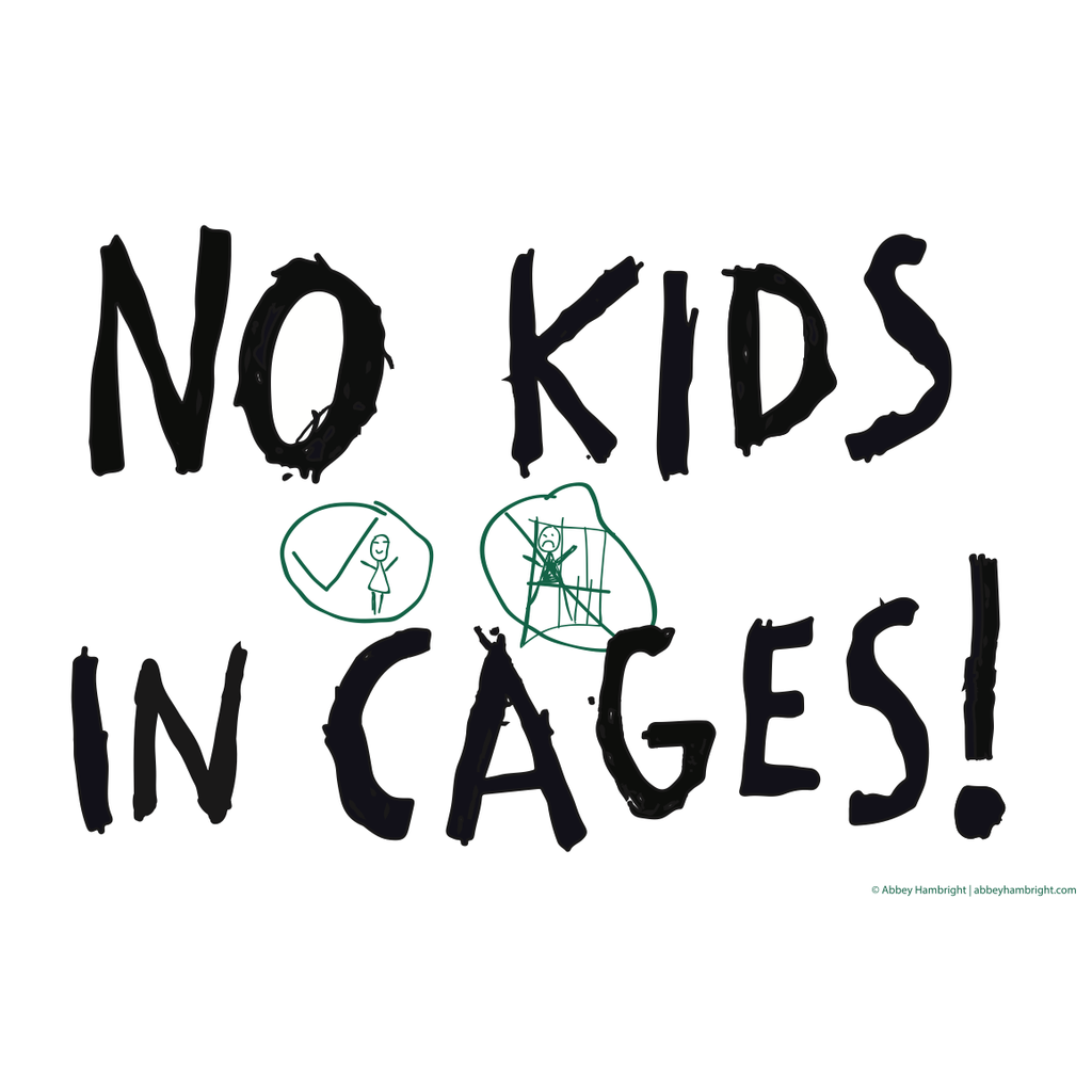 """No Kids in Cages"" Free Poster Download"