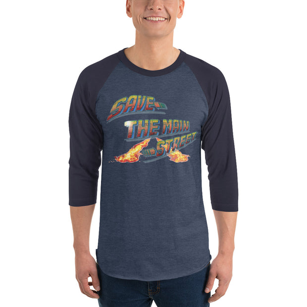 Save The Main Street 3/4 Sleeve