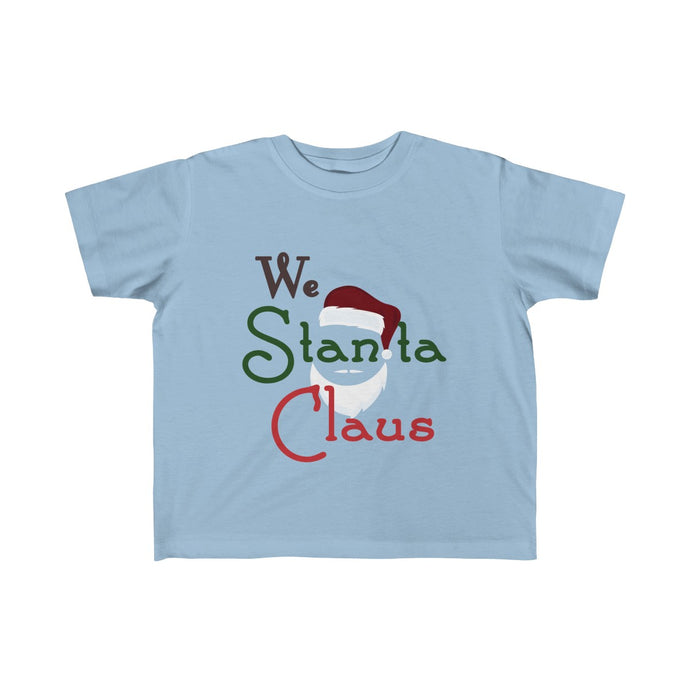 We Stanta Claus: Kid's Tee