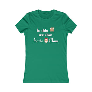 In this house: Women's Fit Favorite Tee