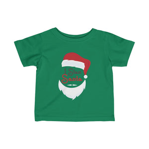 I Stan Santa Head: Infant Jersey Tee