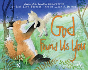 God Found Us You: Book about Adoption