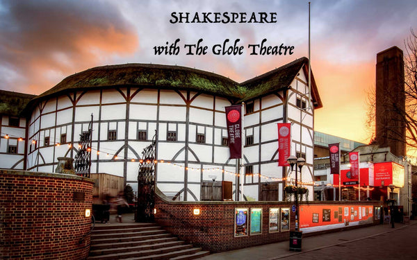 FEBRUARY ONLINE - Shakespeare with The Globe Theatre (Starting 2/9)