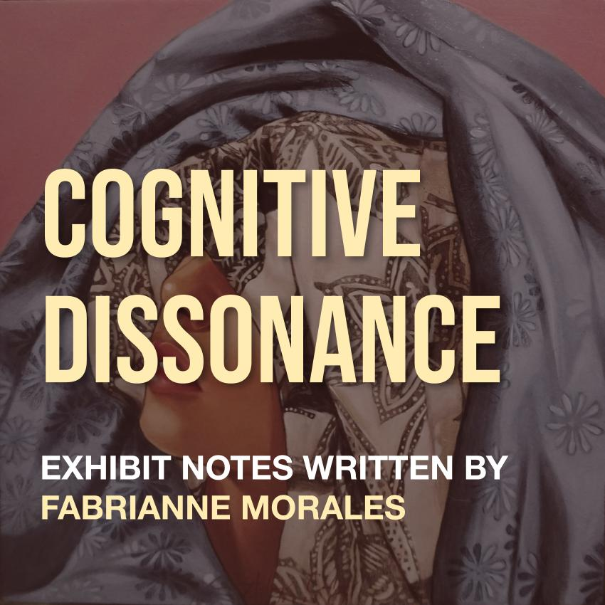 Curator's Notes: Cognitive Dissonance