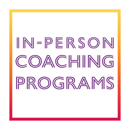 In-Person Coaching Programs