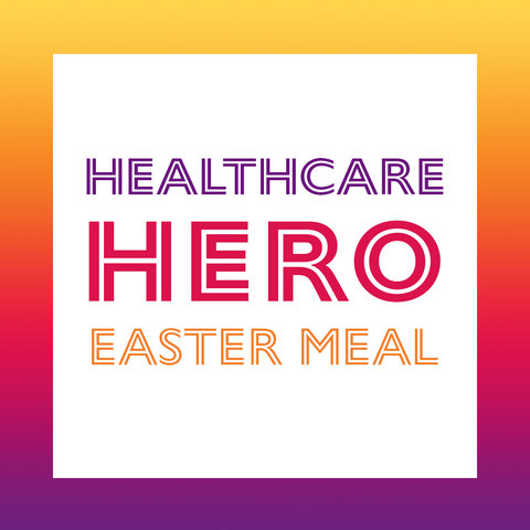 Healthcare Hero Easter Meal