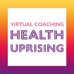 VIRTUAL COACHING: HEALTH UPRISING