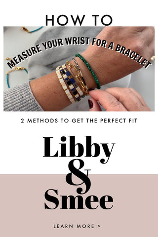 Pinable image - How to Measure your Wrist for a Bracelet with Libby & Smee