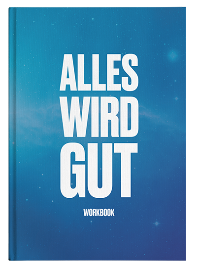 "Workbook ""Alles Wird Gut"""