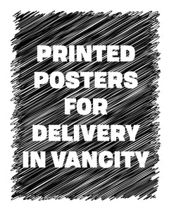 PRINTED POSTERS for Delivery In VanCity
