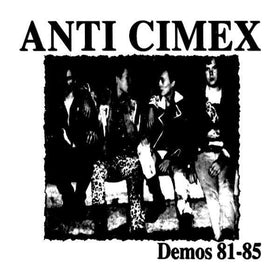 ANTI CIMEX: Demos 81-85 LP
