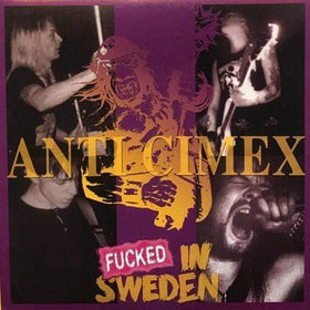 ANTI CIMEX: Fucked in Sweden LP