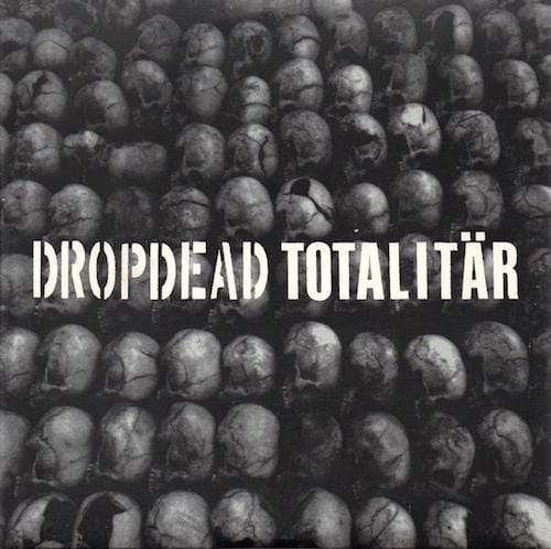 DROPDEAD / TOTALITAR: split EP