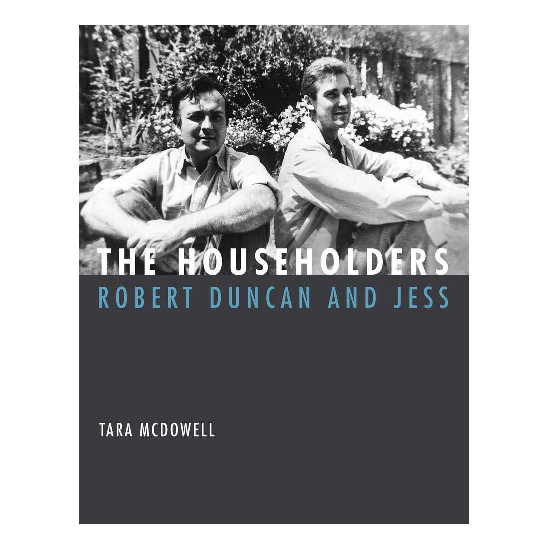 The Householders: Robert Duncan and Jess