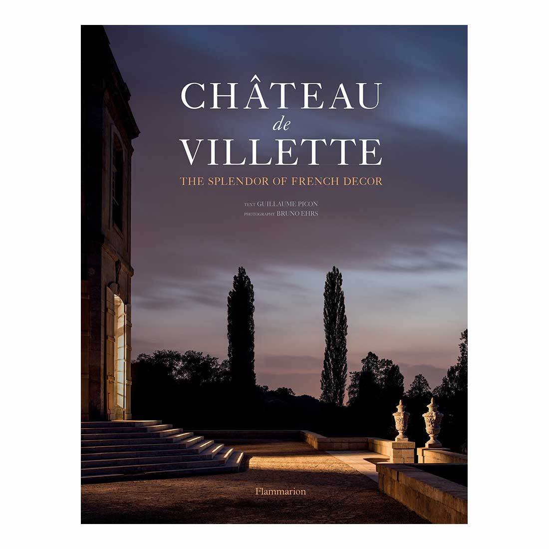 Château de Villette: The Splendor of French Decor