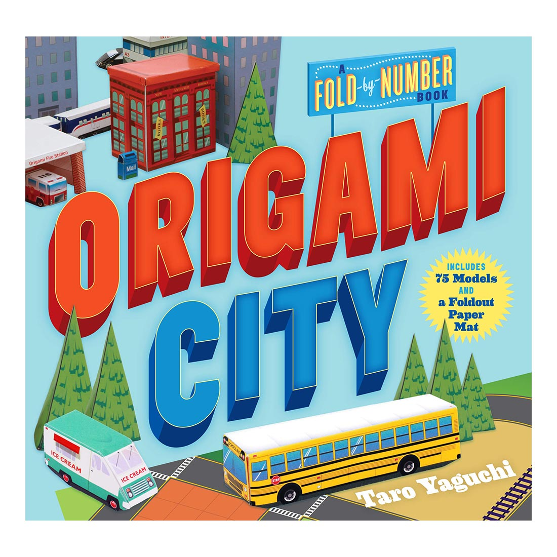 Origami City: A Fold-by-Number Book