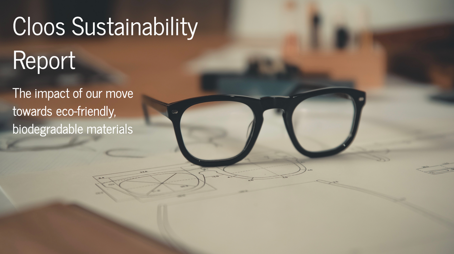 Cloos Sustainability Report: The Impact of our Eco-friendly, Biodegradable Acetate