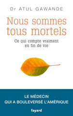 Nous sommes tous mortels (French only)