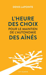 L'heure des choix (French only)