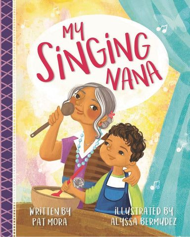 My Singing Nana by Pat Mora
