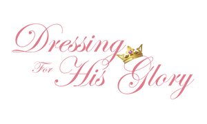 DRESSING FOR HIS GLORY Modest clothing with style for women and girls of all shapes and sizes!