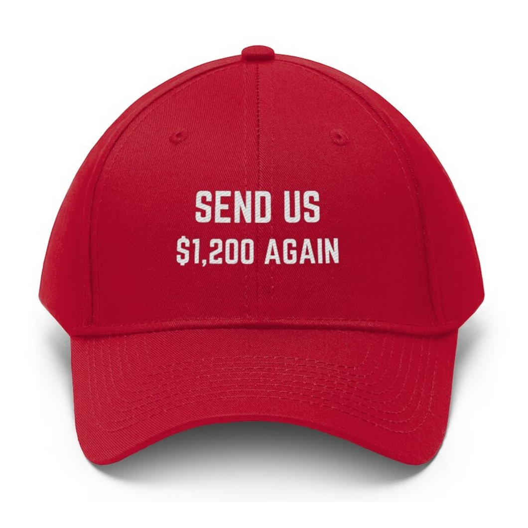 Send Us $1,200 Hat