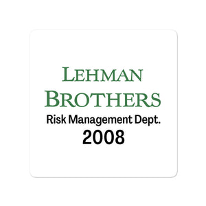 Lehman Brothers Risk Management Sticker
