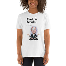 Load image into Gallery viewer, Cash is Trash T-Shirt - wallstmemes