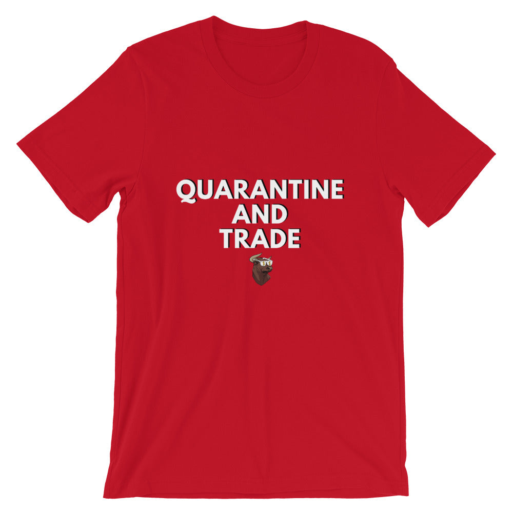 Quarantine and Trade T-Shirt (Limited Edition) - wallstmemes