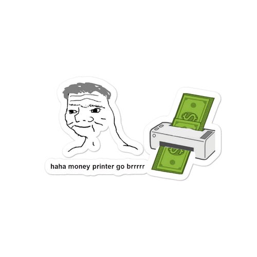 Federal Reserve Money Printer Sticker - wallstmemes